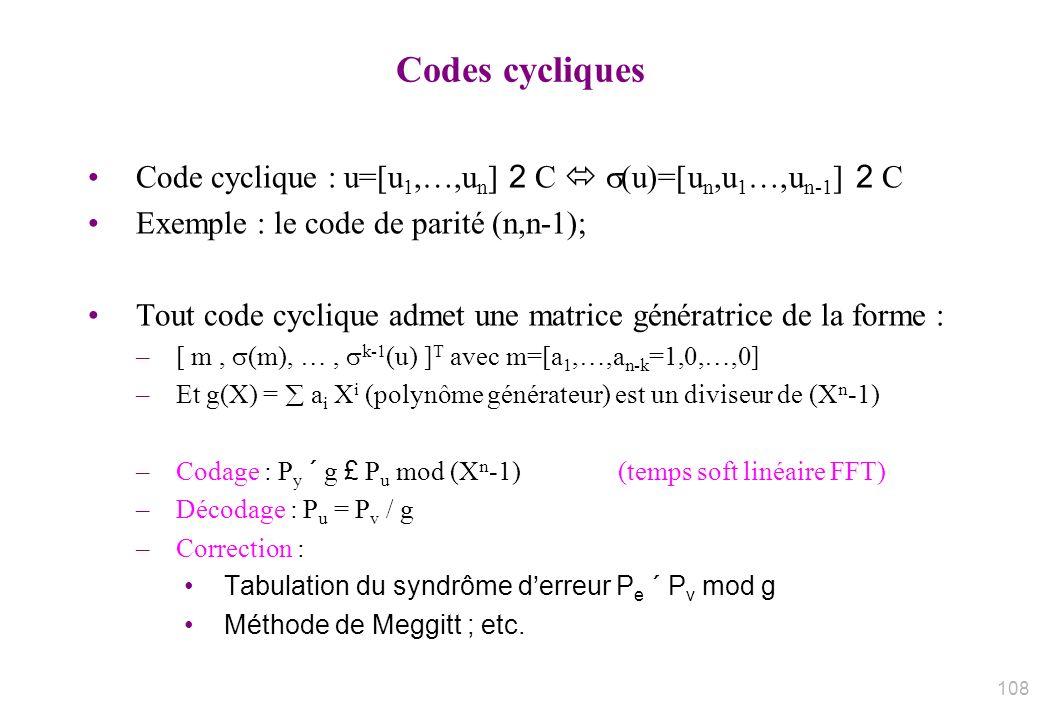 Codes cycliques 31/03/2017. Code cyclique : u=[u1,…,un] 2 C  (u)=[un,u1…,un-1] 2 C. Exemple : le code de parité (n,n-1);